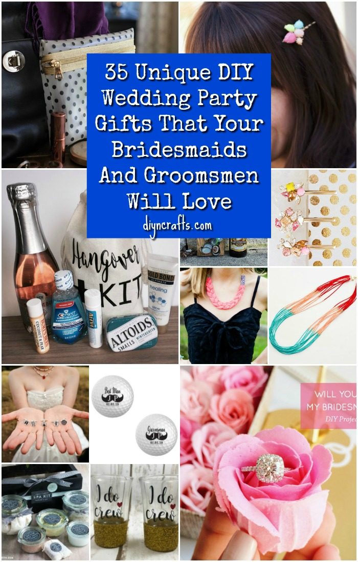 35 Unique DIY Wedding Party Gifts That Your Bridesmaids And Groomsmen Will Love