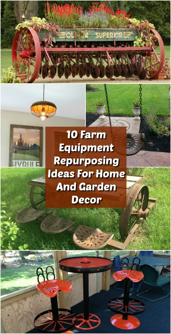 10 artistic farm equipment repurposing ideas for home and for Home and garden equipment