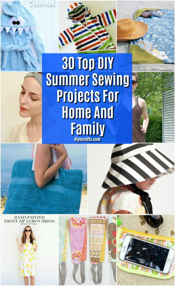 30 Top DIY Summer Sewing Projects For Home And Family – With Free Patterns!
