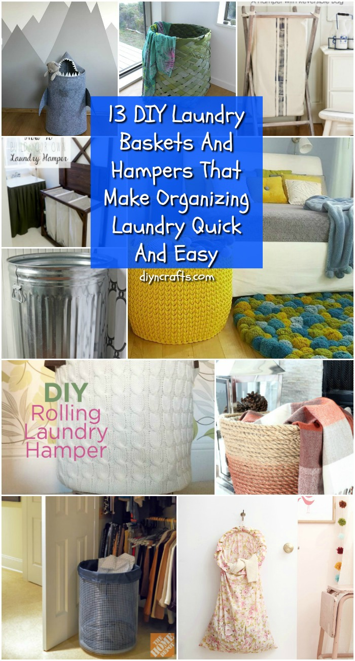 13 DIY Laundry Baskets And Hampers That Make Organizing Laundry Quick And Easy