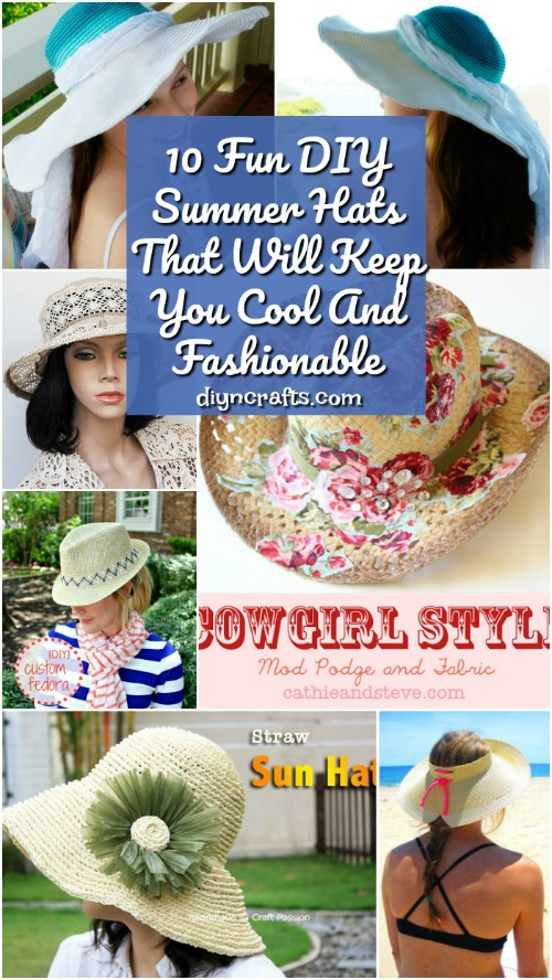 10 Fun DIY Summer Hats That Will Keep You Cool And Fashionable #diy #summer #hats #fashionable #nosew