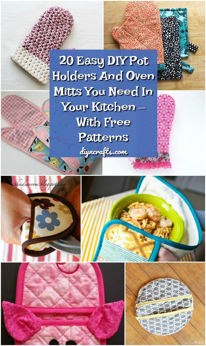 20 Easy DIY Pot Holders And Oven Mitts You Need In Your Kitchen U2013 With Free