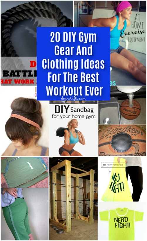 20 DIY Gym Gear And Clothing Ideas For The Best Workout Ever