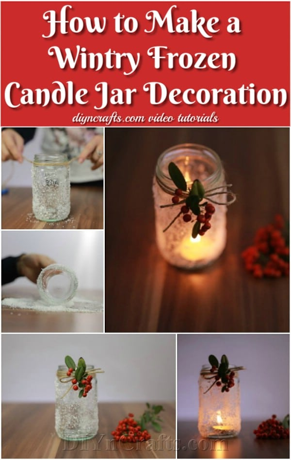 How to Make a Wintry Frozen Candle Jar Decoration