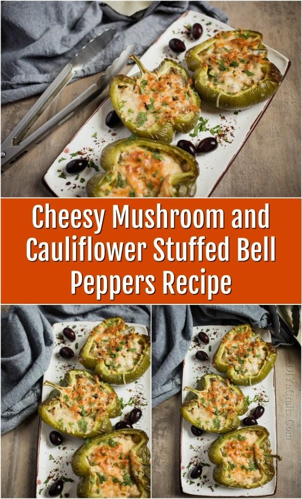 Cheesy Mushroom and Cauliflower Stuffed Bell Peppers Recipe