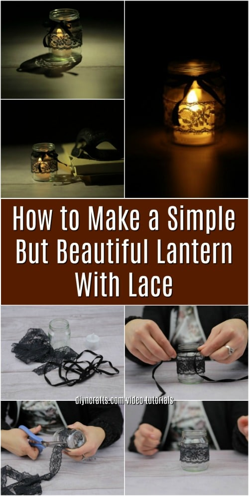 How to Make a Simple But Beautiful Lantern With Lace