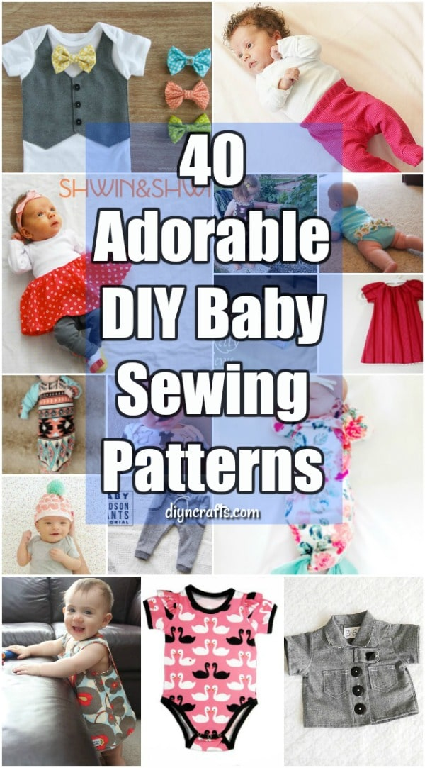 40 Adorable DIY Baby Sewing Patterns